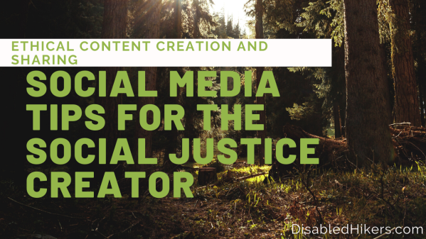 social media tips for the social justice creator. ethical content creation and sharing.